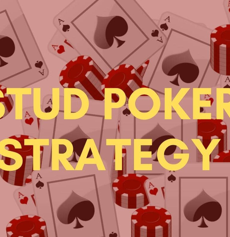 Stud poker strategy: beat the dealer